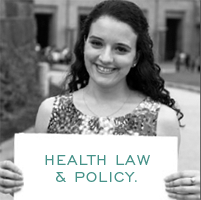 Health Law & Policy.